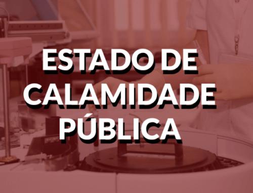 DO ESTADO DE EMERGÊNCIA PARA O ESTADO DE CALAMIDADE